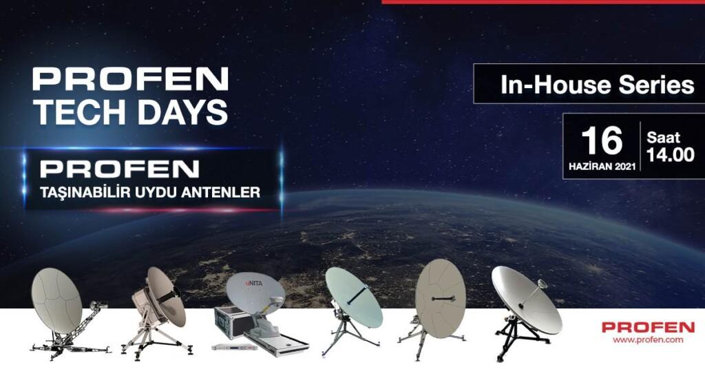 Profen Tech Days – Profen Taşınabilir Uydu Antenler Webinarı