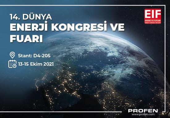 Profen 14. Dünya Enerji Kongresi ve Fuarı